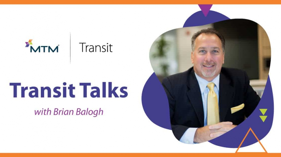 MTM Transit Talks featuring Chief Operating Officer Brian Balogh. This month, Brian's message focuses on COVID-19 transit safety.